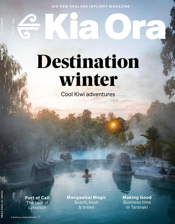 Kia Ora Magazine August Edition, Air New Zealand